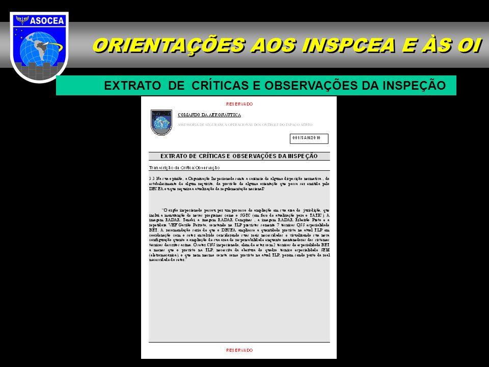 ORIENTAÇÕES AOS INSPCEA E ÀS OI EXTRATO DE CRÍTICAS E OBSERVAÇÕES DA INSPEÇÃO