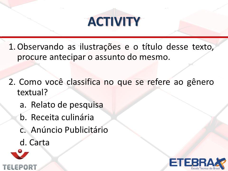 ACTIVITY Releia o texto mais detalhadamente e combine os itens listados de acordo com a descrição do autor: A caixa do Rolex é 1.