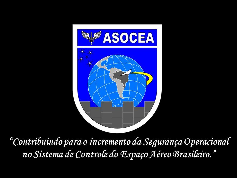 Contribuindo para o incremento da Segurança Operacional no Sistema de Controle do Espaço Aéreo Brasileiro.