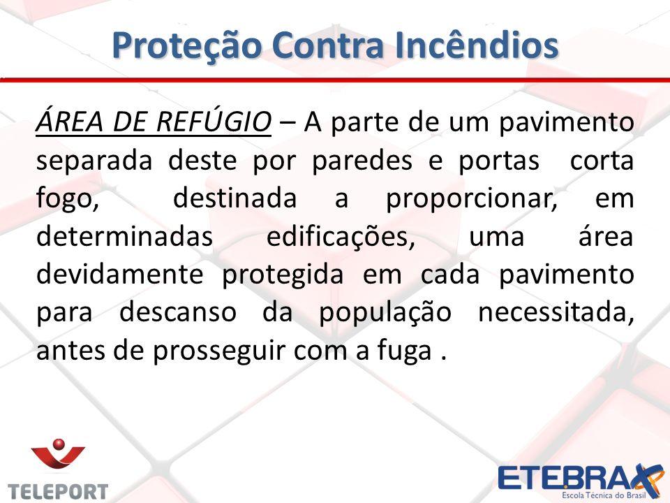ÁREAS DE DESCARGAS – São as partes das saídas de emergências de uma edificação que fica entre a escada e a via pública, ou área externa dessa edificaç