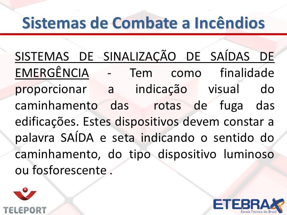SISTEMAS DE ILUMINAÇÃO DE EMERGÊNCIA A alimentação do sistema deverá ser efetivada por bateria de acumuladores, devendo entrar em funcionamento autent