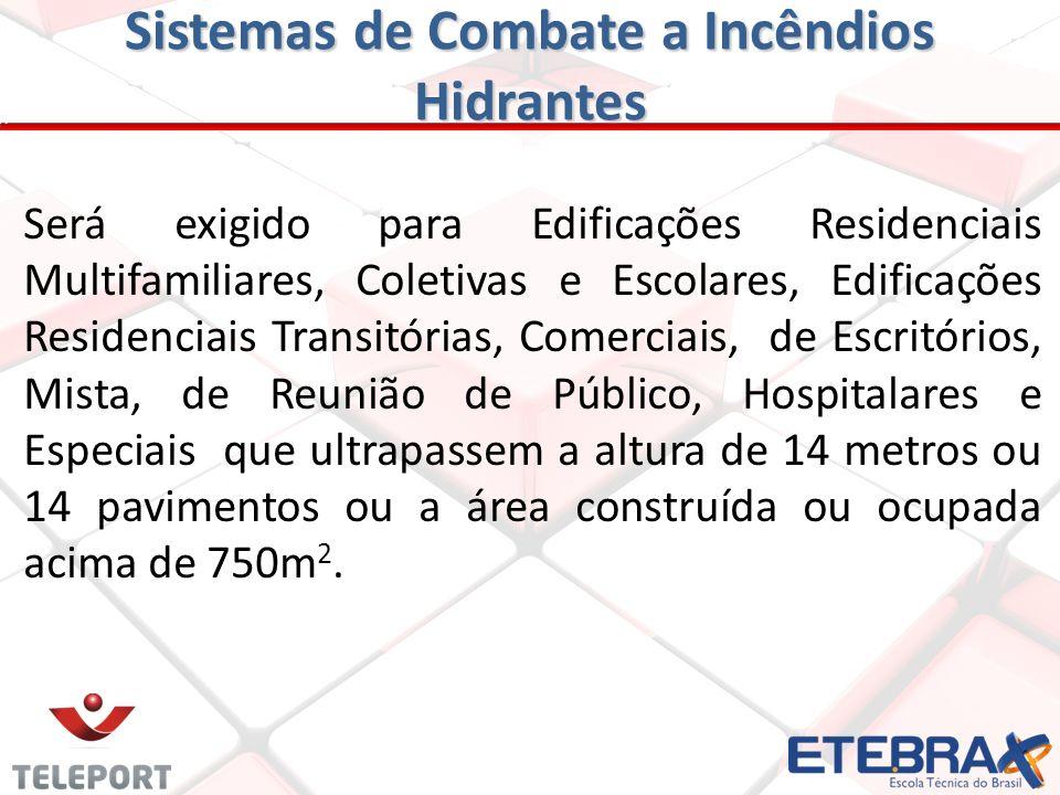 Sistemas de Combate a Incêndios Elevadores de Emergência Os elevadores deverão ser trazidos para o pavimento térreo e controlados pelos corpo de bombe