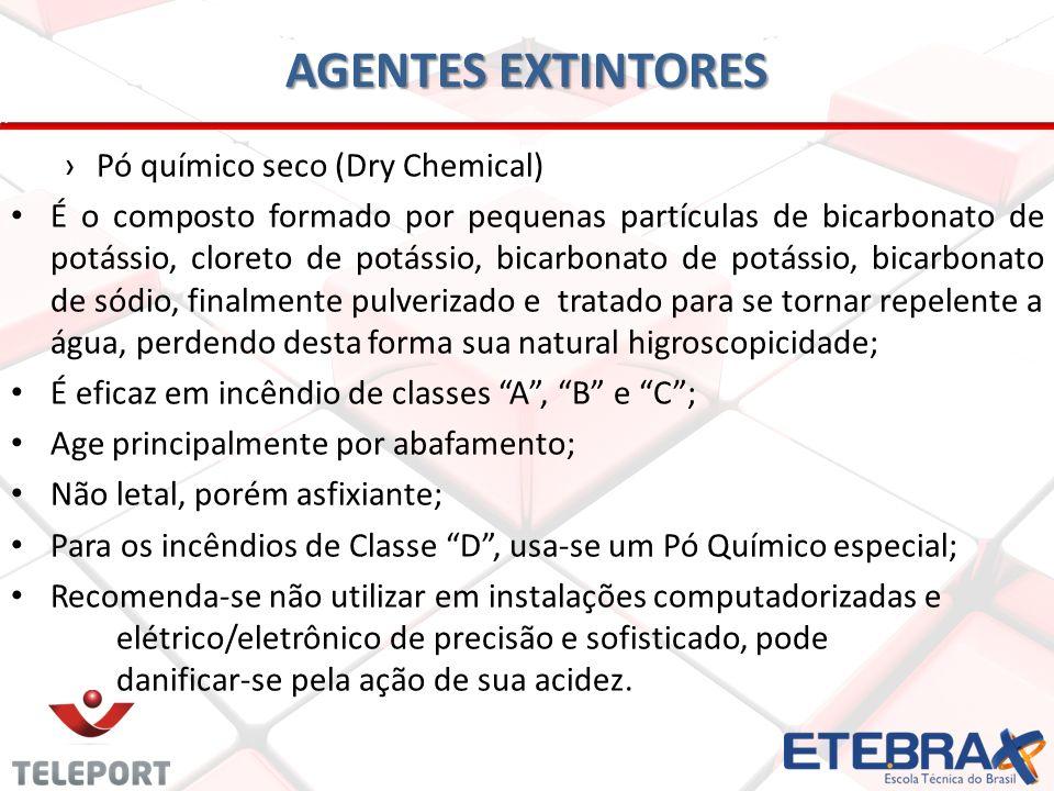 AGENTES EXTINTORES Pó químico seco (Dry Chemical) É o composto formado por pequenas partículas de bicarbonato de potássio, cloreto de potássio, bicarb