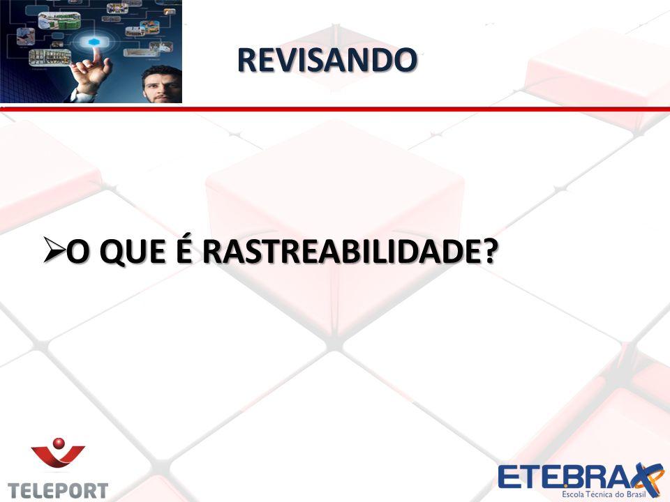 REVISANDO É a habilidade de traçar o caminho da história, aplicação, uso e localização de uma mercadoria individual ou de um conjunto de características de mercadorias, através de impressão de números de identificação conforme descreve a Associação Brasileira de Normas Técnicas – NBR ISSO 8402 (1994).