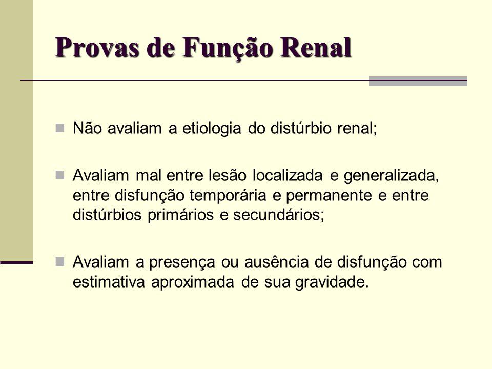 Excreção de eletrólitos Avalia a capacidade tubular de reabsorver os eletrólitos; Auxilia na diferenciação entre uremia pré- renal da insuficiência renal; VR: (Uremia pré-renal): Na sérico <15 mEq/L;