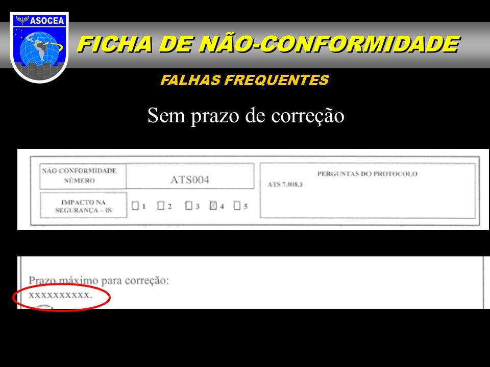 Sem prazo de correção FALHAS FREQUENTES FICHA DE NÃO-CONFORMIDADE