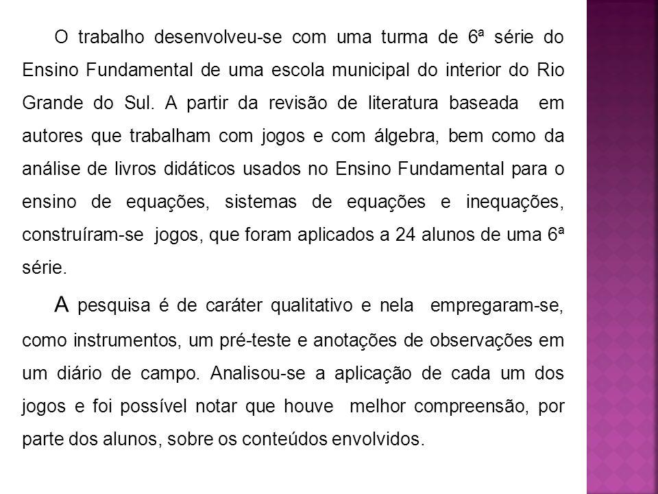 O trabalho desenvolveu-se com uma turma de 6ª série do Ensino Fundamental de uma escola municipal do interior do Rio Grande do Sul. A partir da revisã