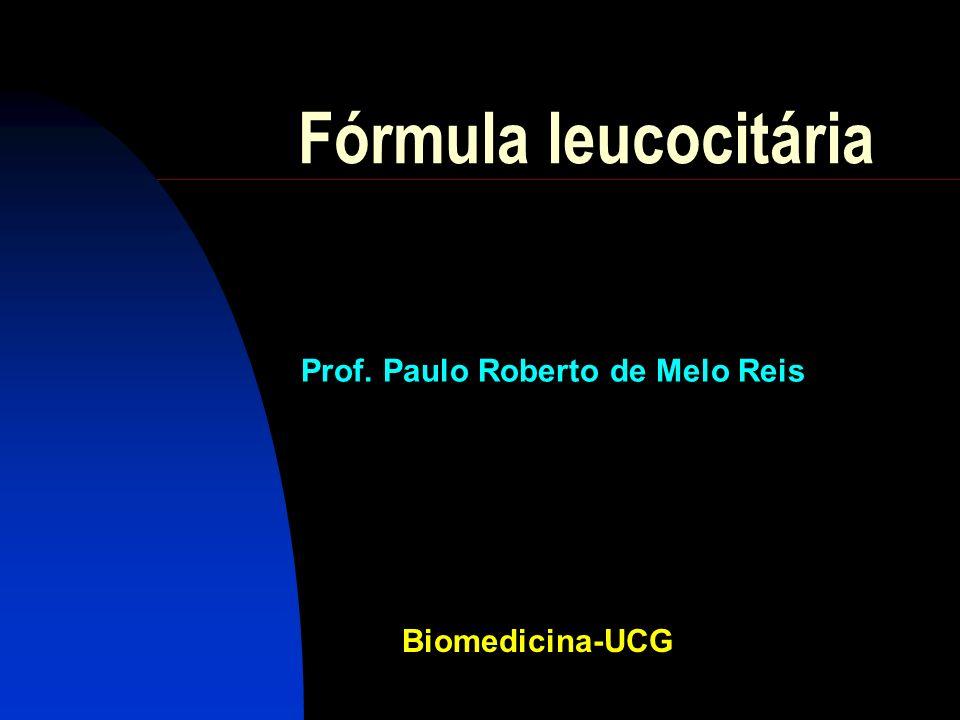 Fórmula leucocitária Conceito: É a determinação da proporção entre as distintas variedades de leucócitos.
