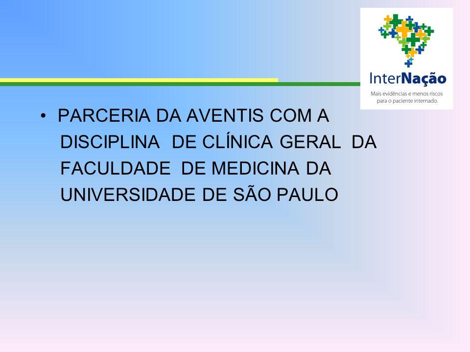 PARCERIA DA AVENTIS COM A DISCIPLINA DE CLÍNICA GERAL DA FACULDADE DE MEDICINA DA UNIVERSIDADE DE SÃO PAULO