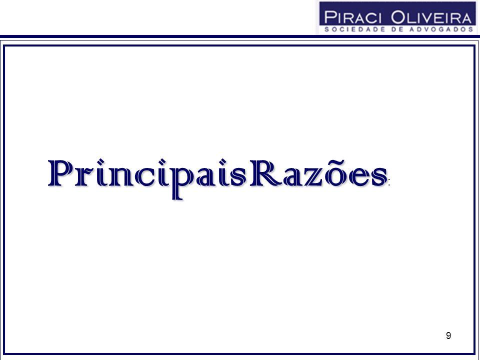 9 PrincipaisRazões Principais Razões :