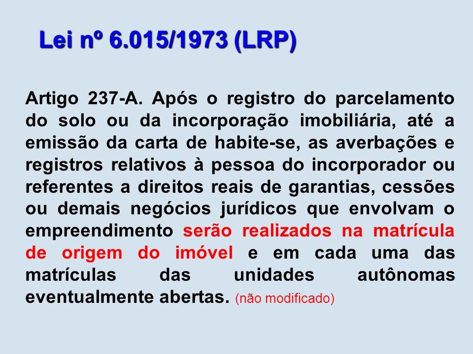 Lei nº 6.015/1973 (LRP) Artigo 237-A.