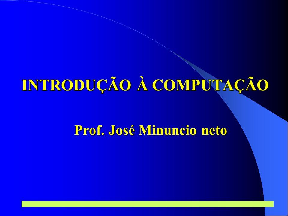 Prof. José Minuncio Neto 1 Introdução à Computação Redes e Comunicação de Dados Barramento Linear