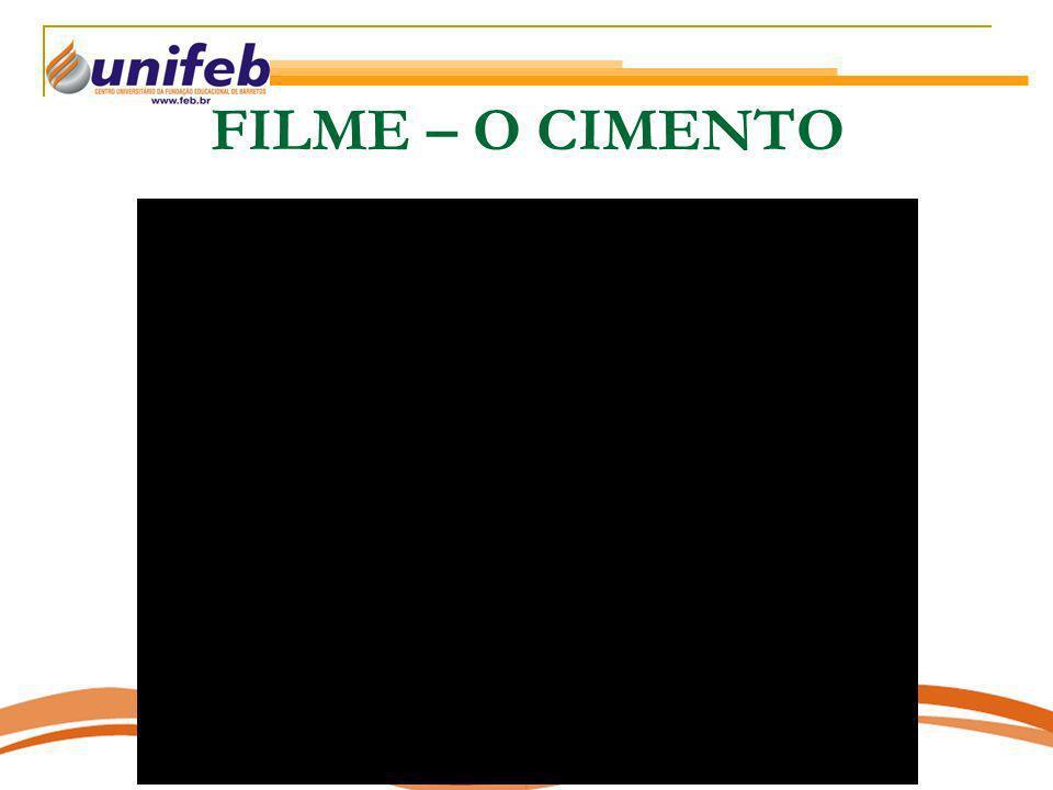FILME – O CIMENTO