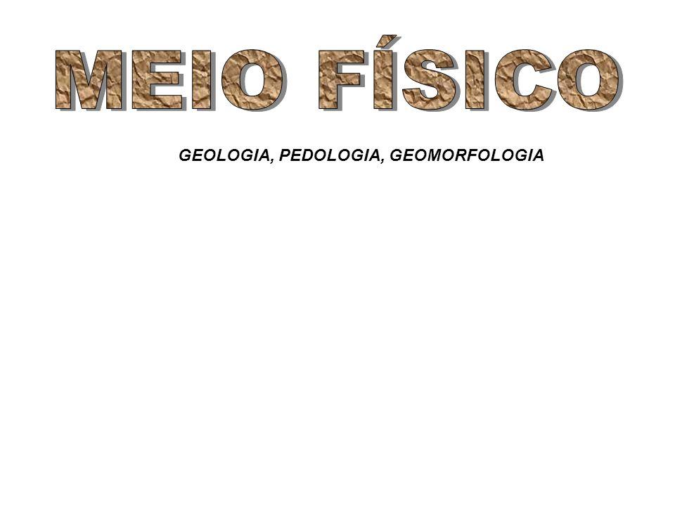 GEOLOGIA, PEDOLOGIA, GEOMORFOLOGIA
