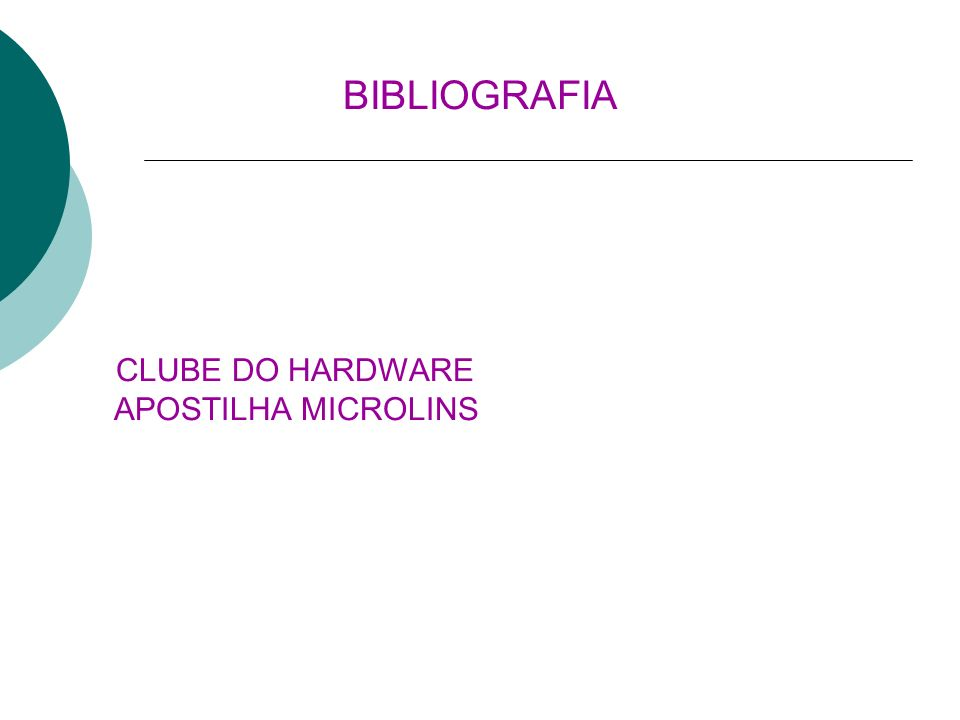 CLUBE DO HARDWARE APOSTILHA MICROLINS BIBLIOGRAFIA