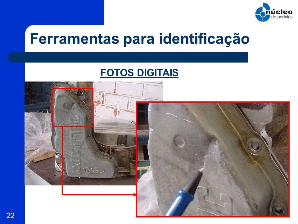 22 Ferramentas para identificação FOTOS DIGITAIS