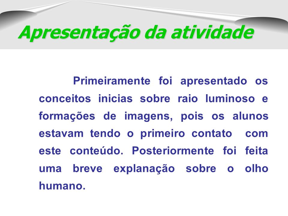 R.Divergentes: São aqueles que partem de uma fonte em diversas direções.