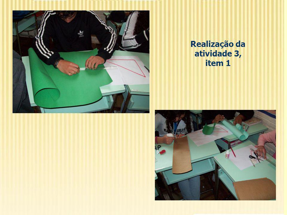 Realização da atividade 3, item 1