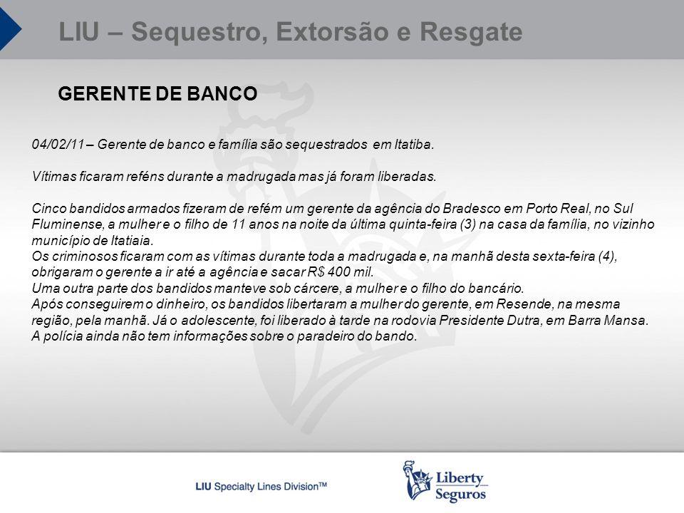 GERENTE DE BANCO 04/02/11 – Gerente de banco e família são sequestrados em Itatiba. Vítimas ficaram reféns durante a madrugada mas já foram liberadas.
