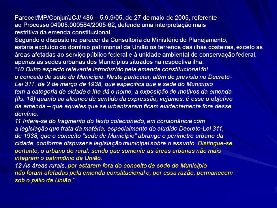 EMENTA CONSTITUCIONAL E ADMINISTRATIVO.TERRAS SITUADAS EM ILHA COSTEIRA.