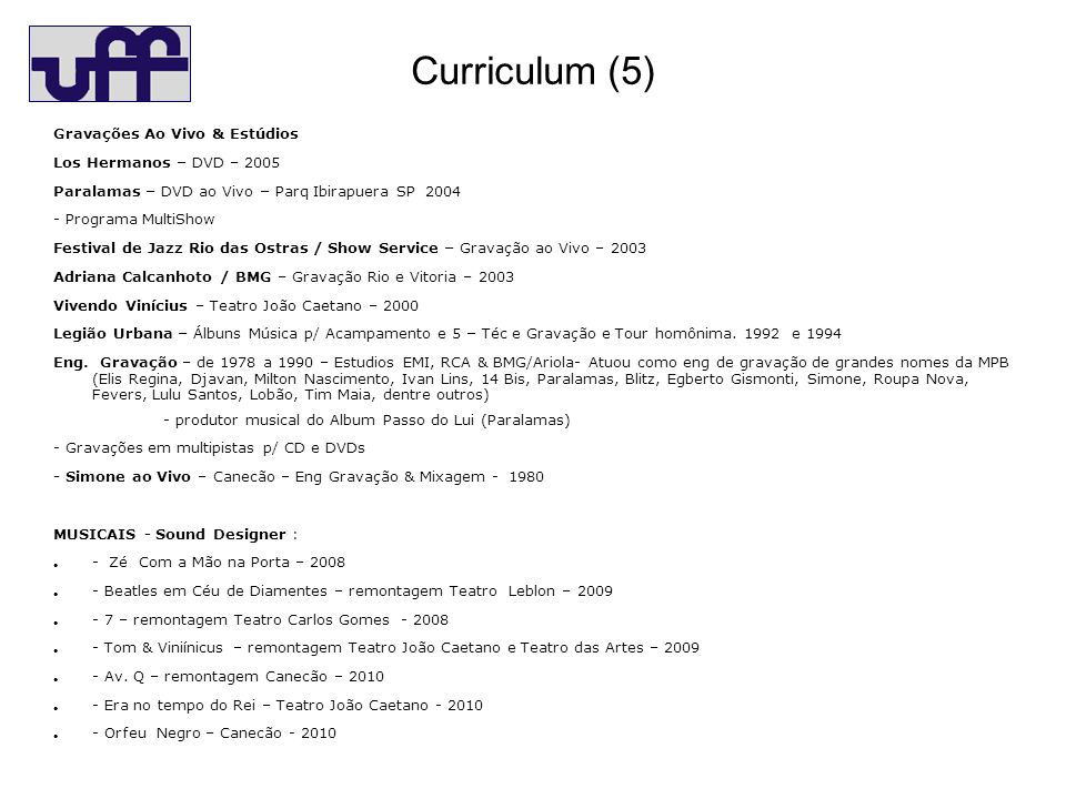 Curriculum (6) Outras atividades Cia dos Tec Estudios – Dir.