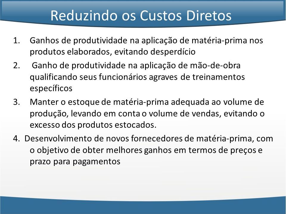 1.Ganhos de produtividade na aplicação de matéria-prima nos produtos elaborados, evitando desperdício 2. Ganho de produtividade na aplicação de mão-de