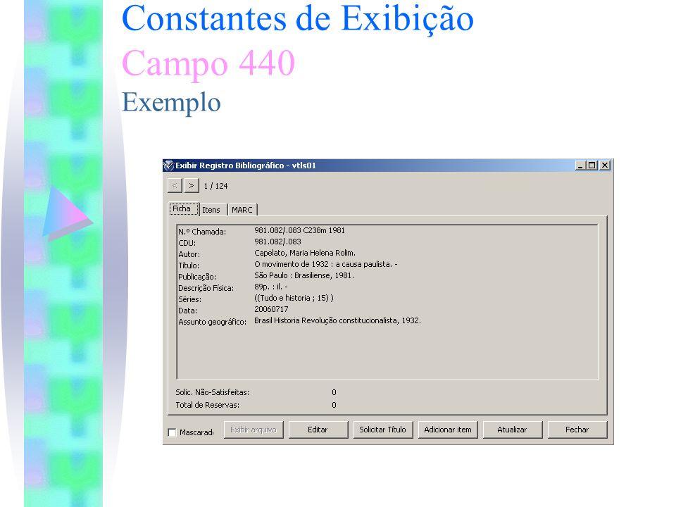 Constantes de Exibição Campo 440 Exemplo