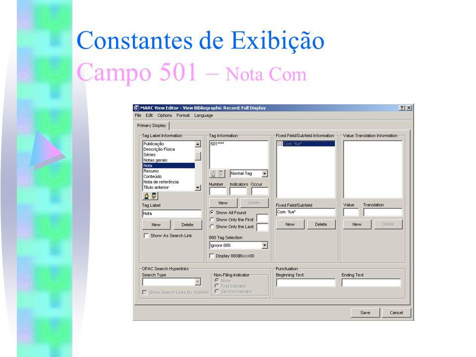 Constantes de Exibição Campo 501 – Nota Com