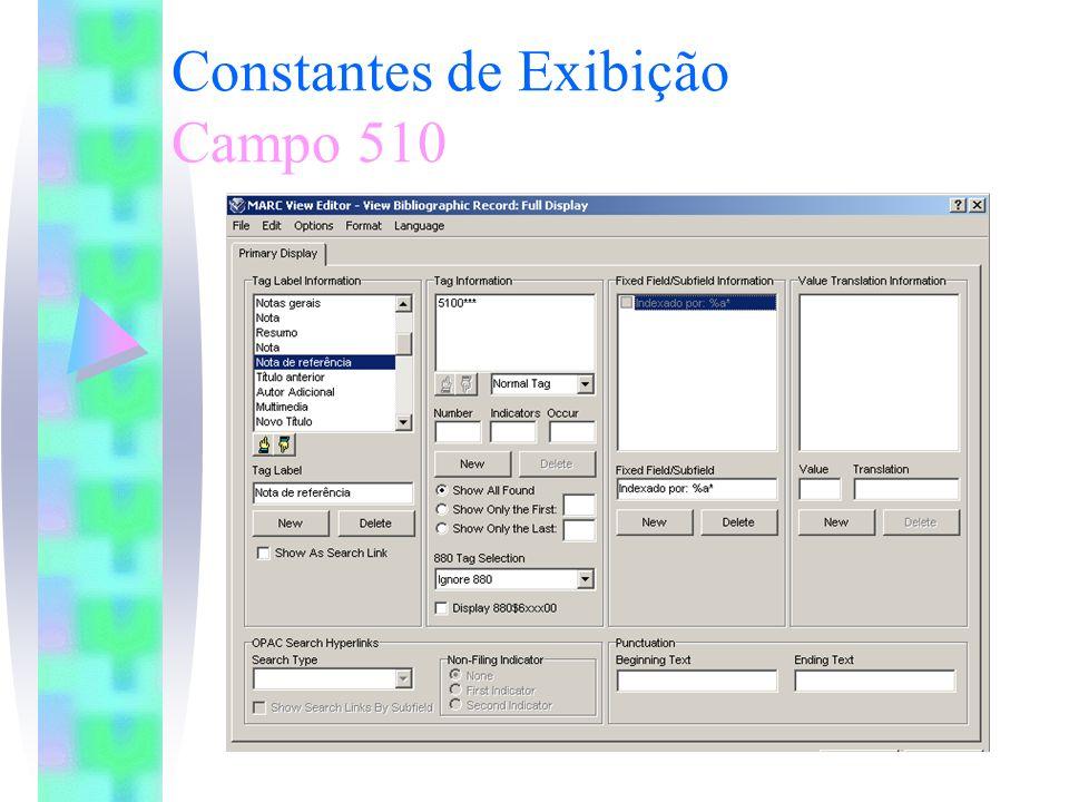 Constantes de Exibição Campo 510