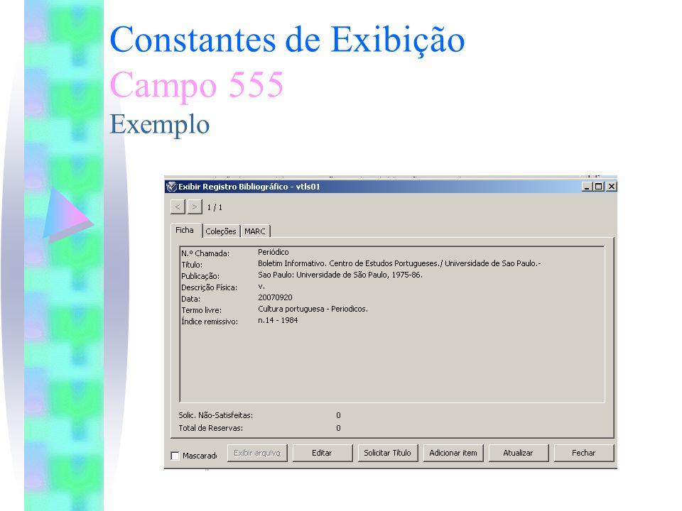 Constantes de Exibição Campo 555 Exemplo