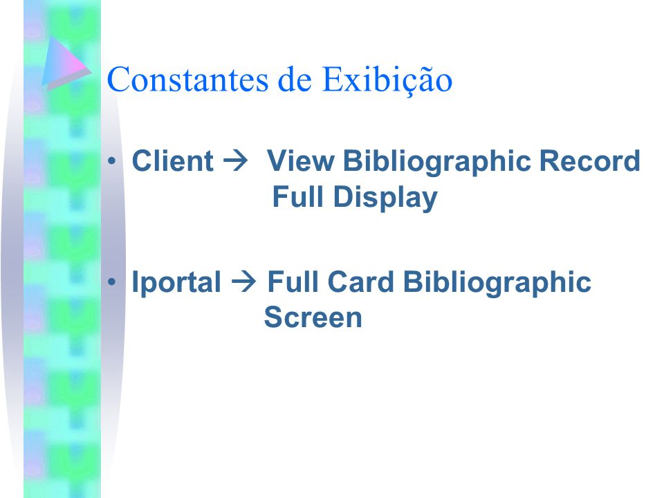Constantes de Exibição Campo 501 Exemplo