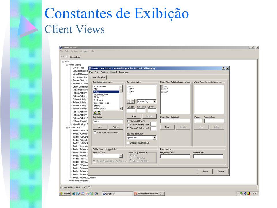 Constantes de Exibição Client Views