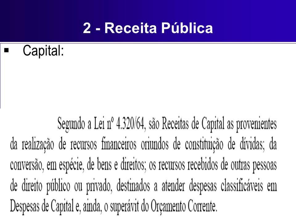 2 - Receita Pública Capital: