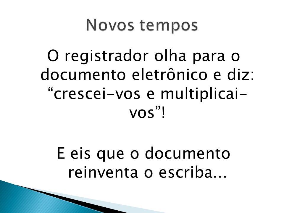 Percurso tecnológico Manuscrição – registro verbo ad verbum Inscrição – manuscrição - fólio cronológico Matrícula – fólio real – modelo descritivo Mecanização do registro (1976) Microfilmagem (Lei 5.433/1969 e Decreto 1.799, DE 1996) Informatização (1977) – microfichas Especulizarização do Registro Georreferenciamento (Lei 10.267/2001) Documentos eletrônicos – firmas digitais (Ofício eletrônico, Penhora online) Fólio Eletrônico (RE) (Lei 11.977, de 20090)