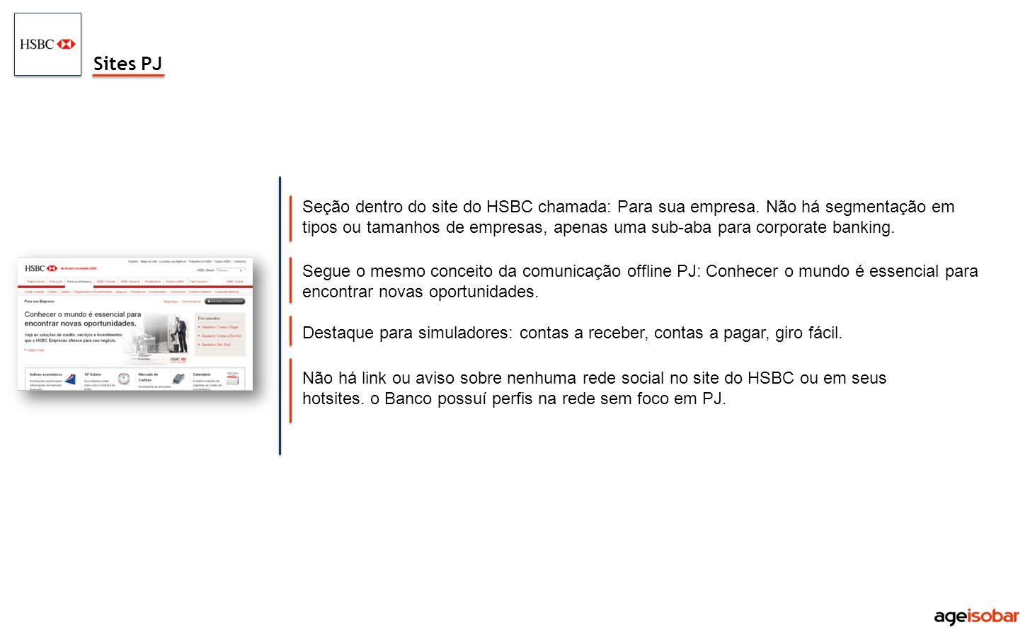 Seção dentro do site do HSBC chamada: Para sua empresa. Não há segmentação em tipos ou tamanhos de empresas, apenas uma sub-aba para corporate banking