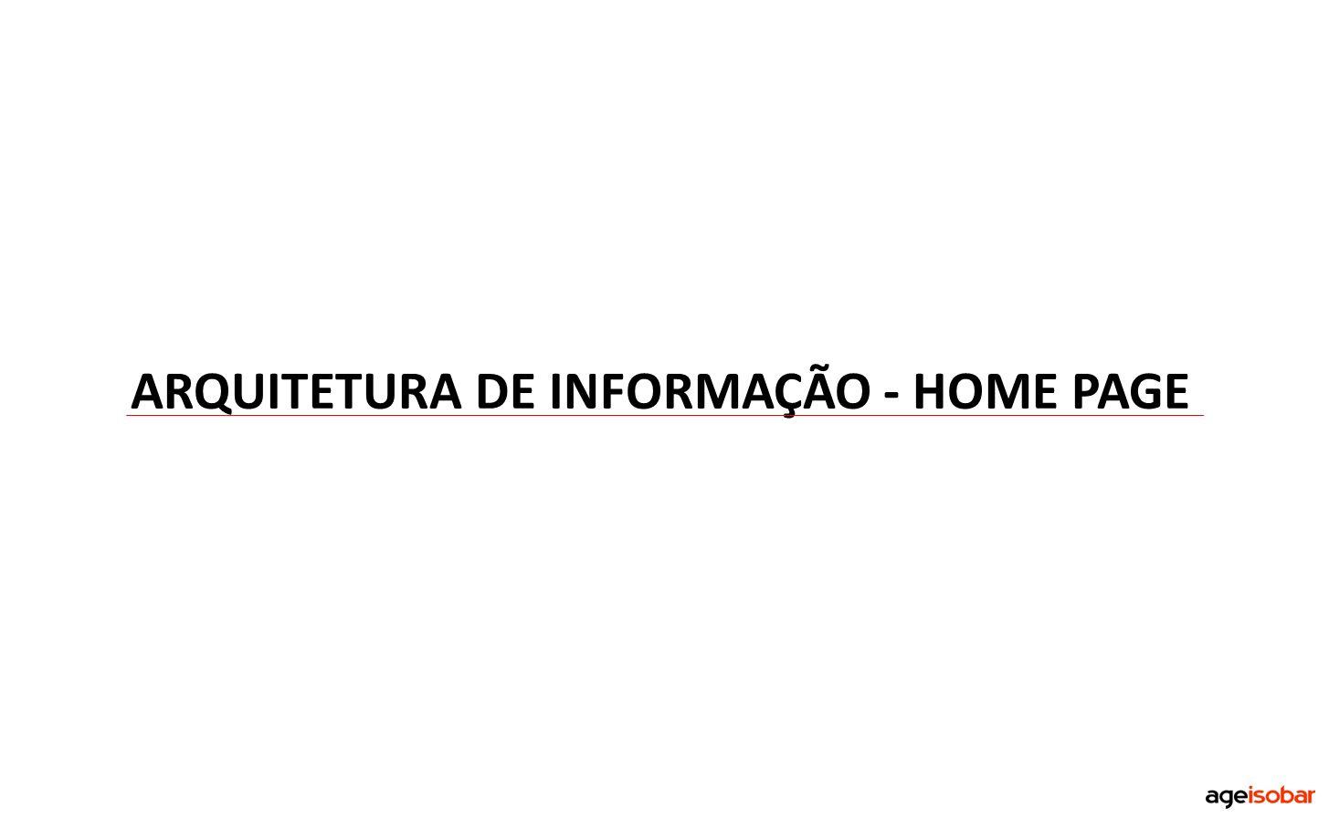 ARQUITETURA DE INFORMAÇÃO - HOME PAGE