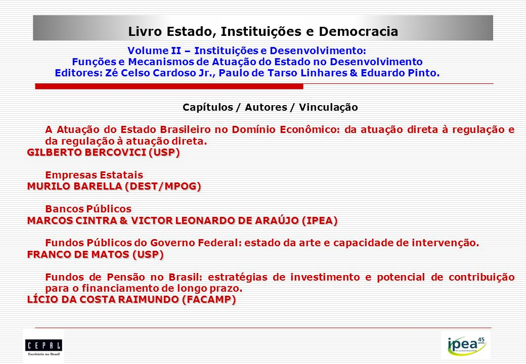 Livro Estado, Instituições e Democracia Volume II – Instituições e Desenvolvimento: Funções e Mecanismos de Atuação do Estado no Desenvolvimento Edito