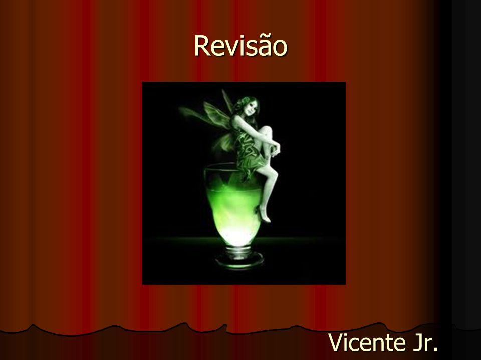 Vicente Jr. Revisão