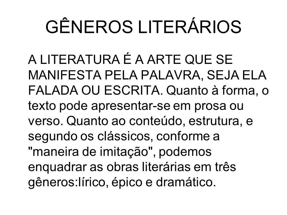 Esta divisão tradicional em três gêneros literários originou-se na Grécia clássica, com Aristóteles, quando a poesia era a forma predominante de literatura.