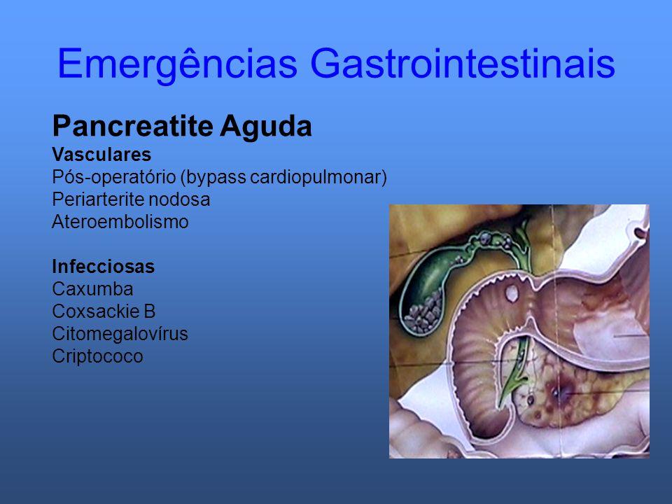 Emergências Gastrointestinais Pancreatite Aguda Vasculares Pós-operatório (bypass cardiopulmonar) Periarterite nodosa Ateroembolismo Infecciosas Caxum