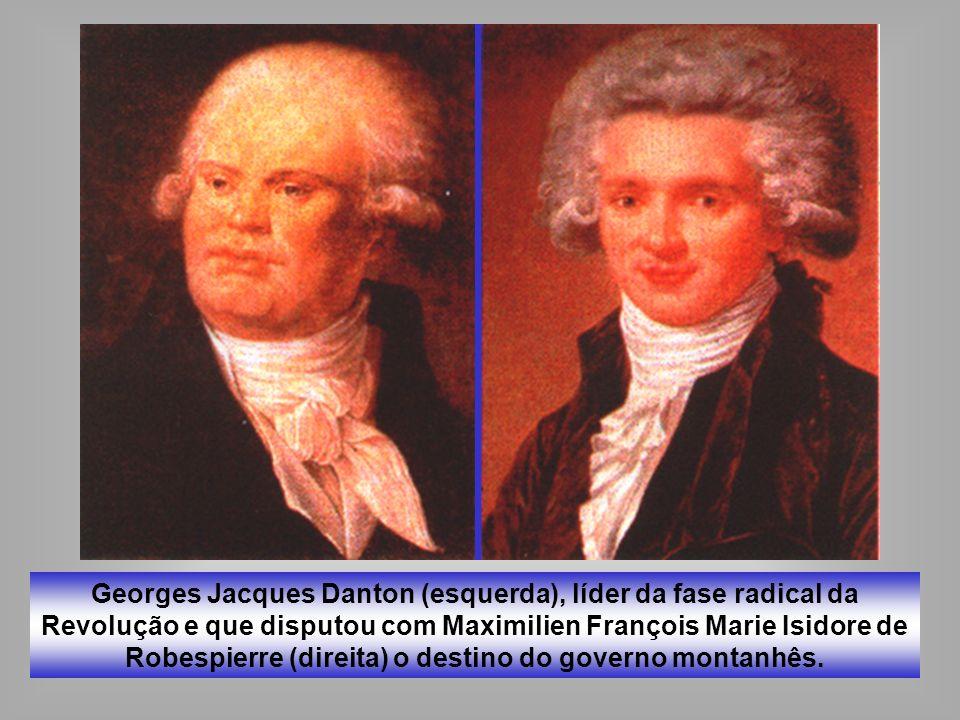 Georges Jacques Danton (esquerda), líder da fase radical da Revolução e que disputou com Maximilien François Marie Isidore de Robespierre (direita) o