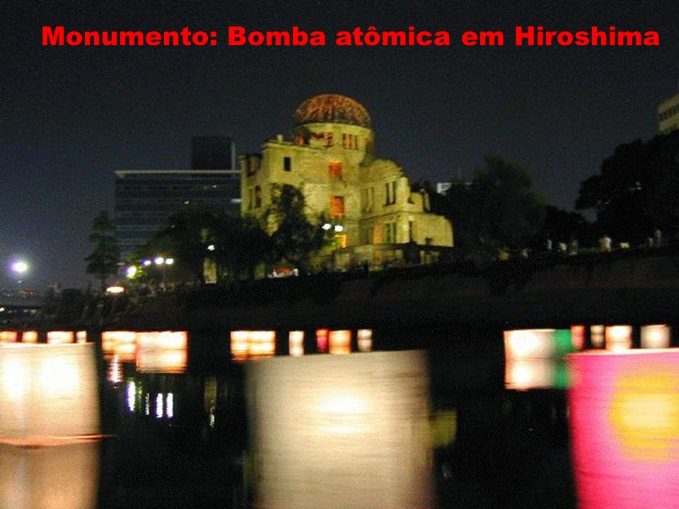 Hiroshima Monumento: Bomba atômica em Hiroshima