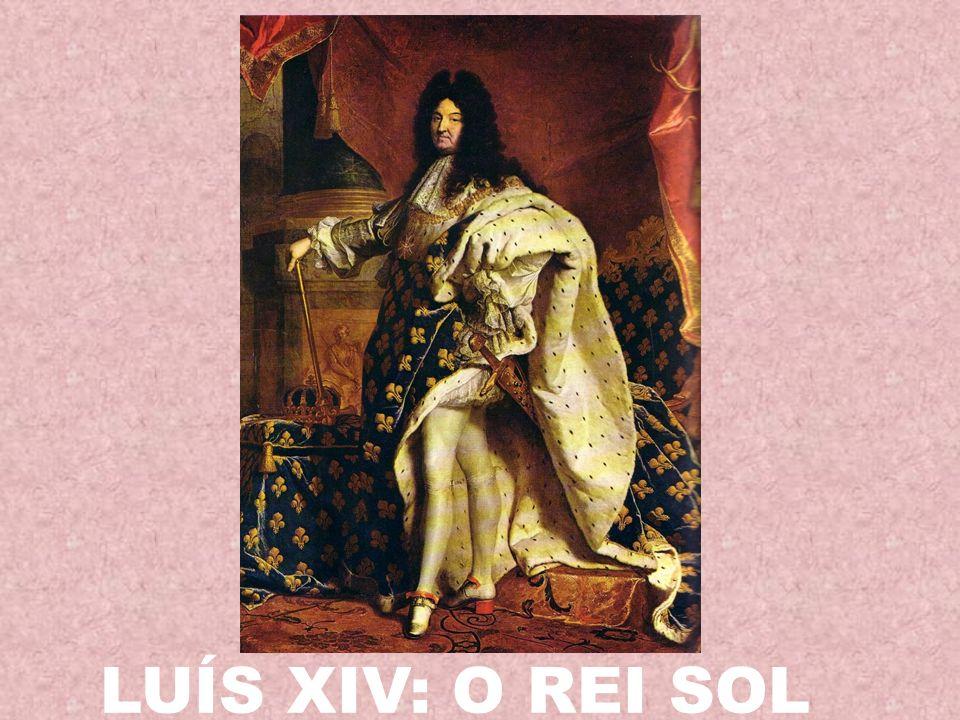 LUÍS XIV: O REI SOL