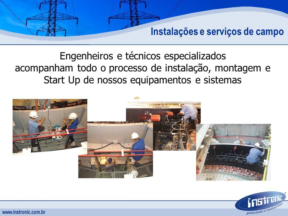 Instalações e serviços de campo Engenheiros e técnicos especializados acompanham todo o processo de instalação, montagem e Start Up de nossos equipame