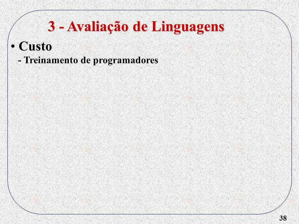38 3 - Avaliação de Linguagens Custo - Treinamento de programadores