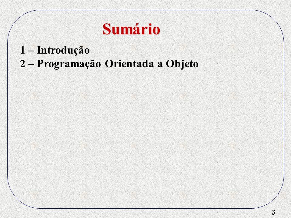 3 2 – Programação Orientada a Objeto Sumário