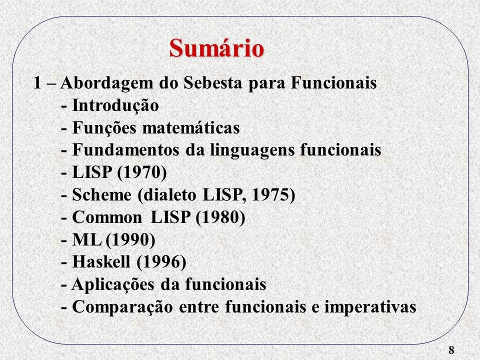 69 G-Machine Compilador G-Machine (run-time) Definições de funções (programa) Programa em G-Code