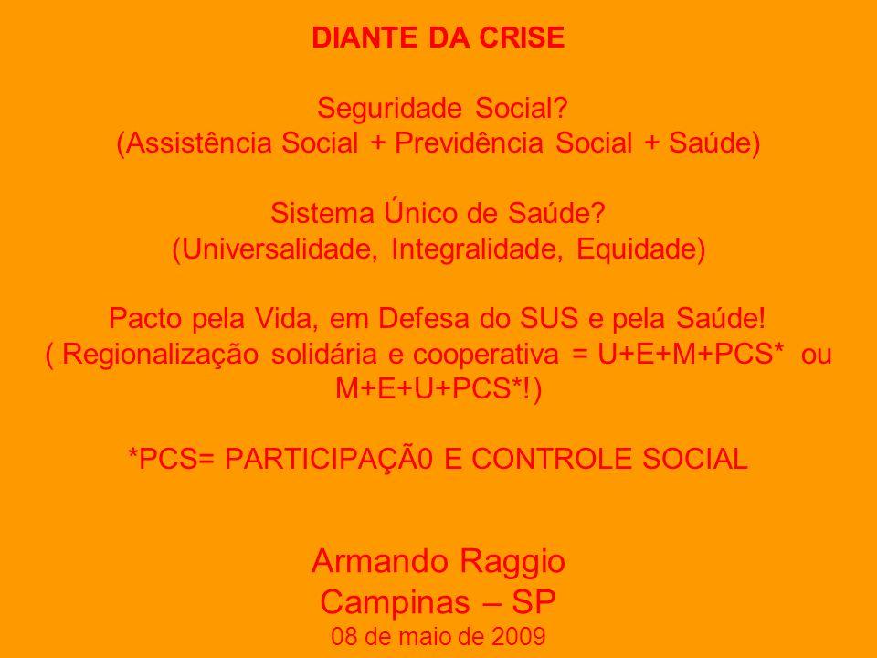 DIANTE DA CRISE Seguridade Social.