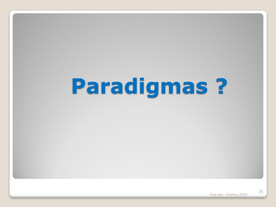 Paradigmas ? 25 Gravatá, Cristina.2009
