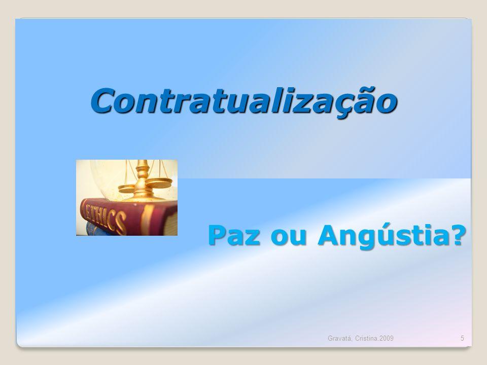 Contratualização Paz ou Angústia? 5Gravatá, Cristina.2009